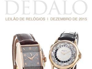 33edde335b6 Leilão de Relógios em 7 de Dezembro 01 de dezembro de 2015. A Dédalo  Leilões realizará seu próximo ...