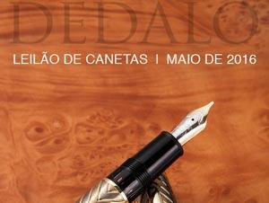 16a84578498 Leilão de canetas em 16 de Maio 12 de maio de 2016. A Dédalo Leilões  realizará seu próximo ...